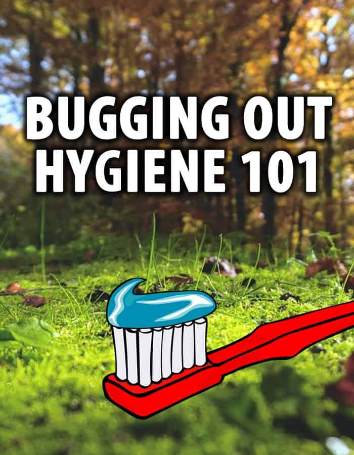 bugging out hygiene 101 pin