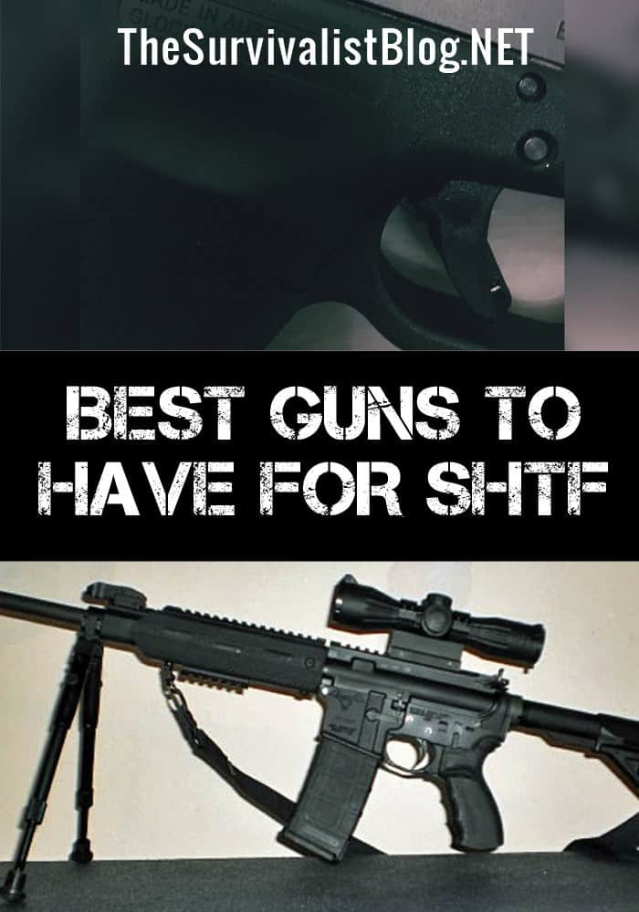best guns for shtf pinterest