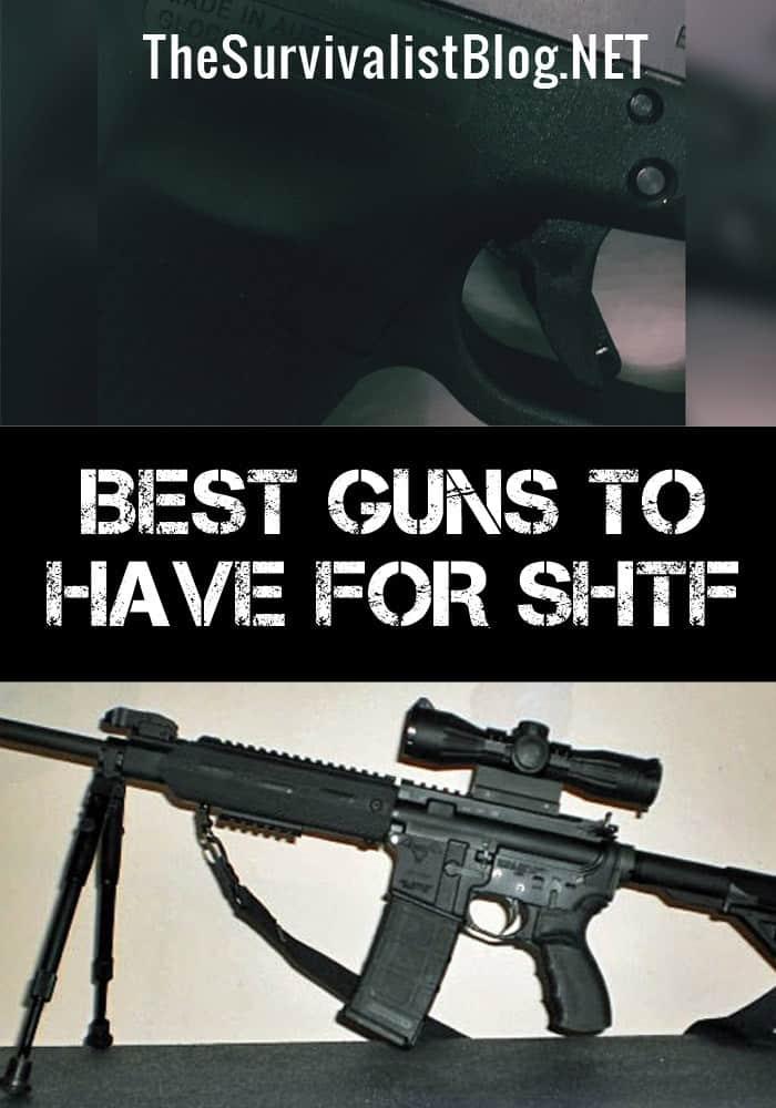 best guns for shtf pinterest