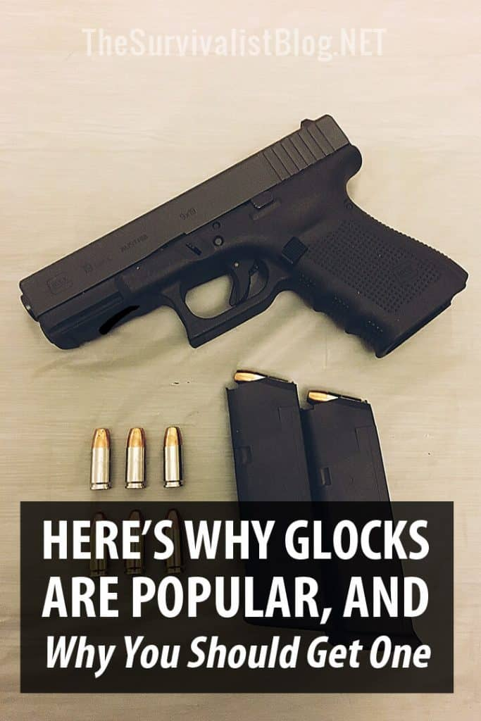 why glocks are popular pin